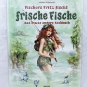 Fischers Fritz fischt frische Fische. Das etwas andere Kochbuch von Gerhard Poggenpohl